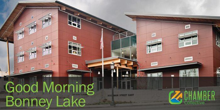 Good Morning Bonney Lake