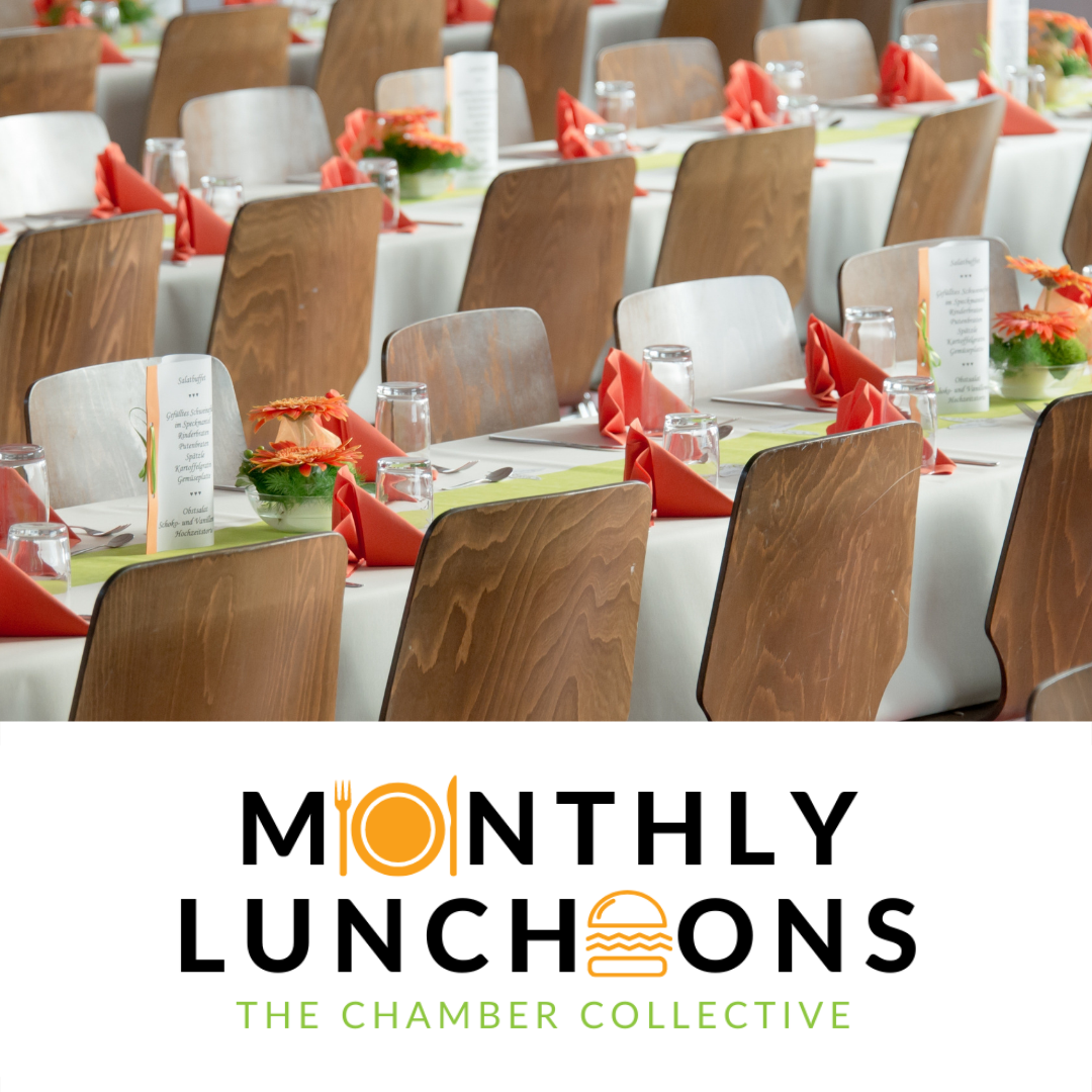 Monthly Luncheon - The Chamber Collective
