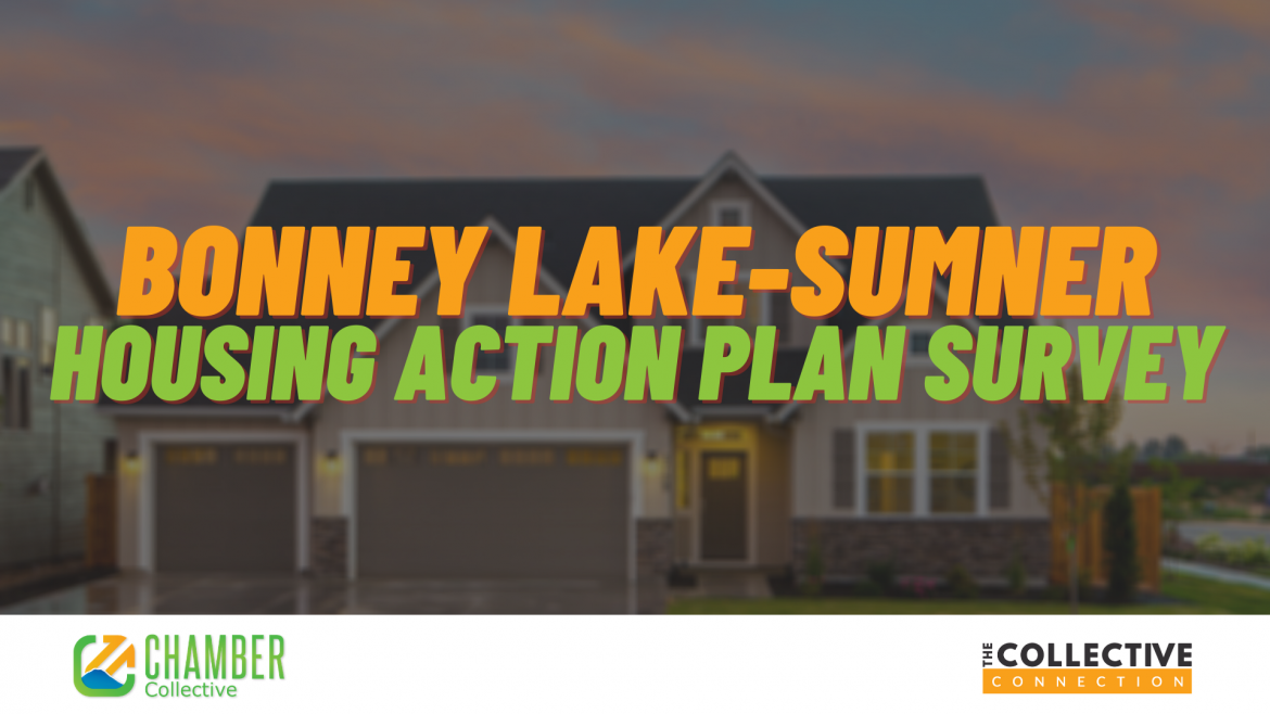 Bonney Lake Sumner Housing Action Plan - The Chamber Collective
